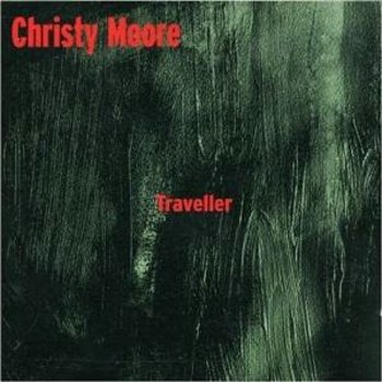 CHRISTY MOORE - TRAVELLER (CD)
