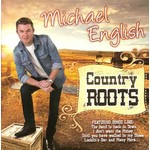 MICHAEL ENGLISH - COUNTRY ROOTS (CD)