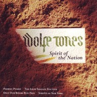 WOLFE TONES - SPIRIT OF THE NATION