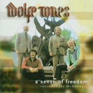 WOLFE TONES - A SENSE OF FREEDOM