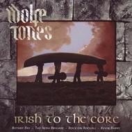 WOLFE TONES - IRISH TO THE CORE (CD)...
