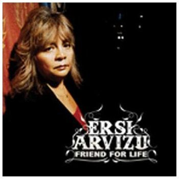 ERSI ARVIZU - FRIEND FOR LIFE