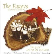 THE FUREYS AND DAVEY ARTHUR - FIRST LEAVES OF AUTUMN (CD)...