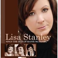 LISA STANLEY  - SINGS THE HITS OF MAISIE MCDANIEL (CD)