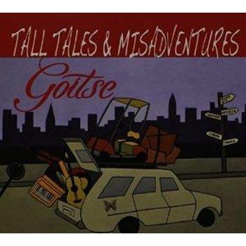 GOITSE - TALL TALES & MISADVENTURES CD