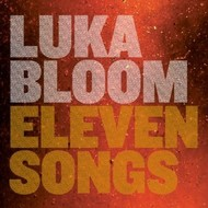 LUKA BLOOM - ELEVEN SONGS (CD)