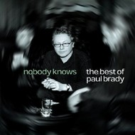 PeeBee Music,  PAUL BRADY - NOBODY KNOWS, THE BEST OF