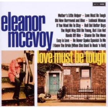 ELEANOR MCEVOY LOVE MUST BE TOUGH