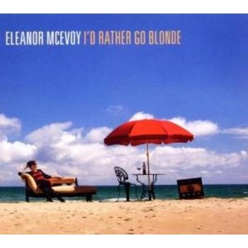 ELEANOR MCEVOY I'D RATHER GO BLONDE