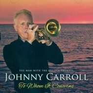 JOHNNY CARROLL - TO WHOM IT CONCERNS (CD)
