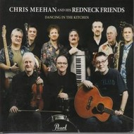 Roundstone Records, CHRIS MEEHAN AND HIS REDNECK FRIENDS - DANCING IN THE KITCHEN
