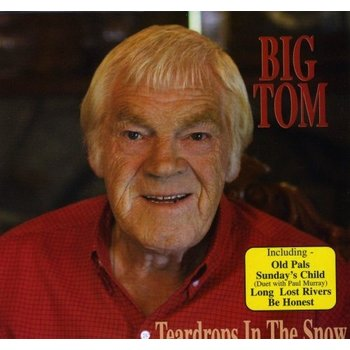 BIG TOM - TEARDROPS IN THE SNOW