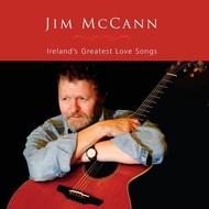 JIM MCCANN - IRELANDS GREATEST LOVE SONGS