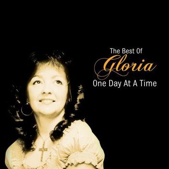 GLORIA - ONE DAY AT A TIME: THE BEST OF GLORIA (CD)