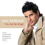 JOHN MCNICHOLL - YOU ARE NO ANGEL