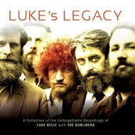 LUKE KELLY WITH THE DUBLINERS - LUKE'S LEGACY