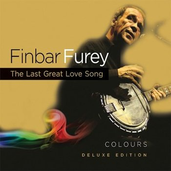 FINBAR FUREY - COLOURS: THE LAST GREAT LOVE SONG - DELUXE EDITION (CD)