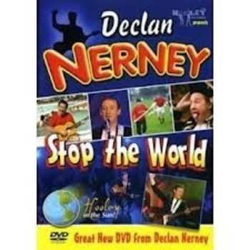 DECLAN NERNEY - STOP THE WORLD