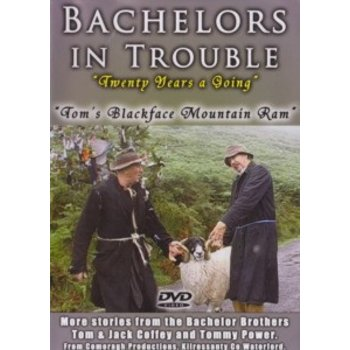 Comeragh Productions,  BACHELORS IN TROUBLE - 20 YEARS A GOING, TOM'S BLACKFACE RAM (DVD)