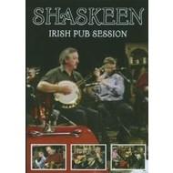 SHASKEEN - IRISH PUB SESSION