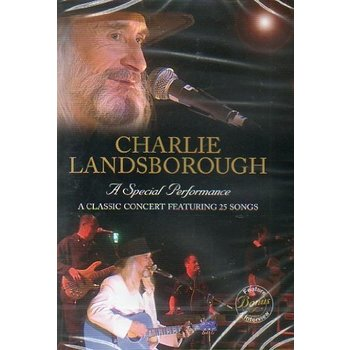 CHARLIE LANDSBOROUGH - A SPECIAL PERFORMANCE (DVD)