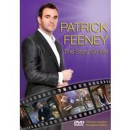 PATRICK FEENEY - THE STORY SO FAR (DVD)...