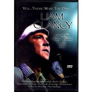 LIAM CLANCY - YES THOSE WERE THE DAYS: LIVE AT THE OLYMPIA THEATRE, DUBLIN, 1992 DVD