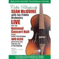 SEAN MCGUIRE - CELTIC RHAPSODY LIVE NATIONAL CONCERT (DVD)
