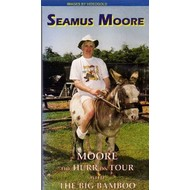 Hazel Records,  SEAMUS MOORE - MOORE THE HURR ON TOUR WITH THE BIG BAMBOO (DVD)