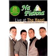 NA FIANNA - LIVE AT THE HAZEL (DVD)