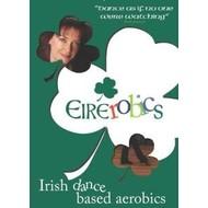 EIREROBICS - IRISH DANCE BASED AEROBICS DVD