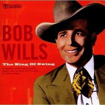 BOB WILLS - THE KING OF SWING