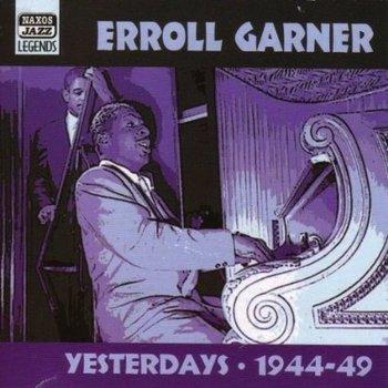 ERROLL GARNER - YESTERDAYS