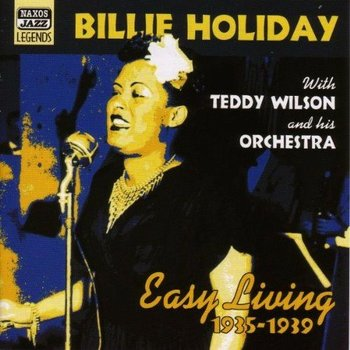 BILLIE HOLIDAY - EASY LIVING (RECORDINGS 1935-39)