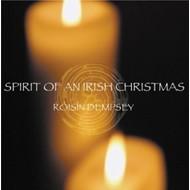 ROISIN DEMPSEY - SPIRIT OF AN IRISH CHRISTMAS