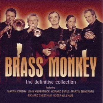 BRASS MONKEY - THE DEFINITIVE COLLECTION