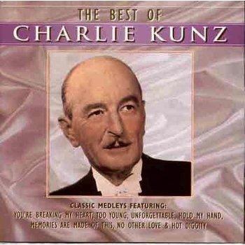 CHARLIE KUNZ - THE BEST OF