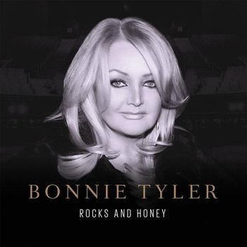 BONNIE TYLER - ROCKS AND HONEY