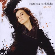 MARTINA MCBRIDE - SHINE (CD).