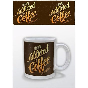 TOTALLY ADDICTED TO COFFEE - MUG