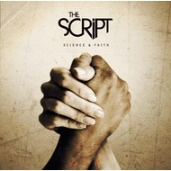 THE SCRIPT - SCIENCE AND FAITH (CD)