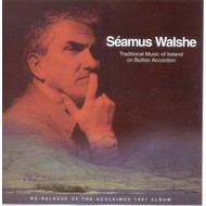 SEAMUS WALSHE - TRADITIONAL IRISH MUSIC ON BUTTON ACCORDION (CD)...