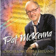 PAT MCKENNA - SONGS FROM THE HEARTLAND (CD)...