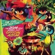 ONE LOVE ONE RHYTHM 2014 WORLD CUP OFFICAL ALBUM