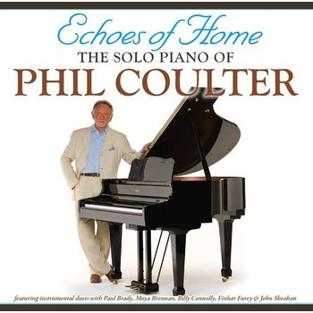 PHIL COULTER - ECHOES OF HOME, THE SOLO PIANO OF PHIL COULTER (CD)