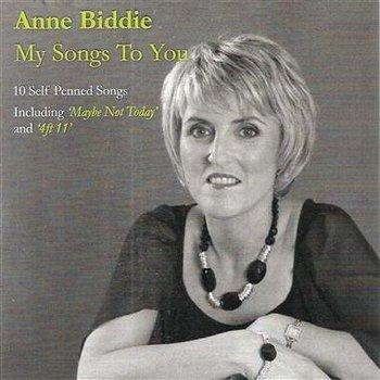 ANNE BIDDIE - MY SONGS TO YOU (CD)