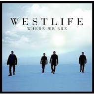 WESTLIFE  -WHERE WE ARE