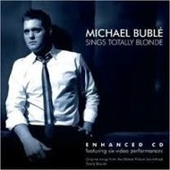 MICHAEL BUBLE - SINGS TOTALLY BLONDE