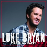 Decca,  LUKE BRYAN  - CRASH MY PARTY