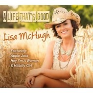LISA MCHUGH - A LIFE THAT'S GOOD (CD)...